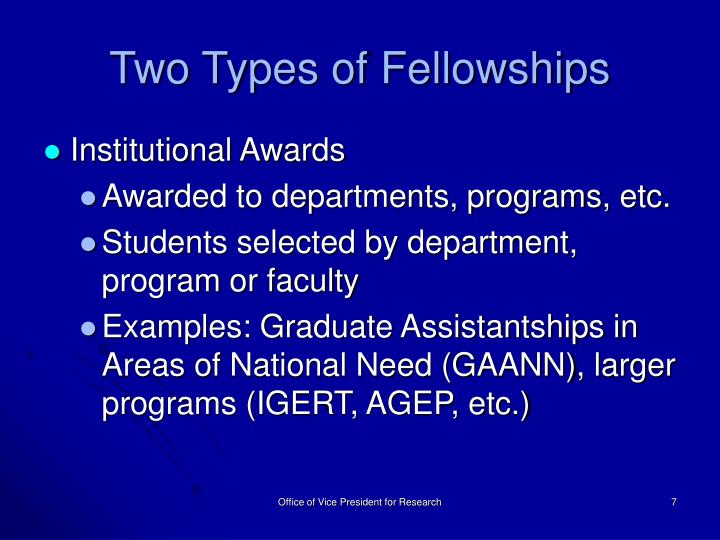 Two Types of Fellowships