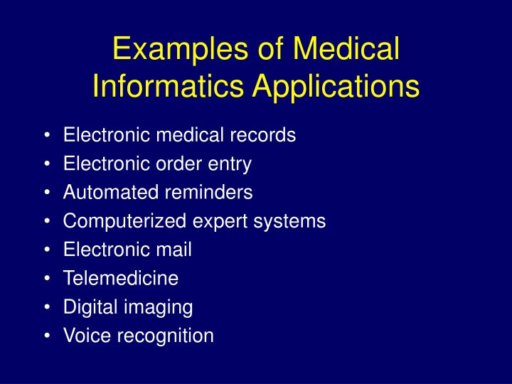 Examples of Medical Informatics Applications