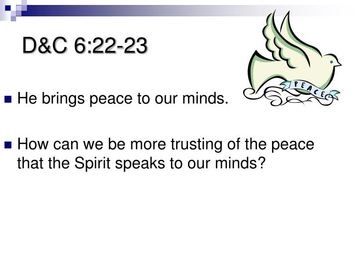 D&C 6:22-23