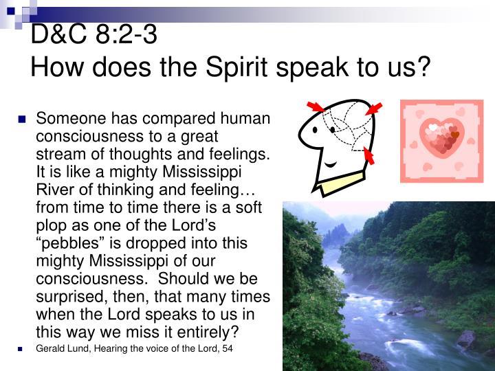 D&C 8:2-3