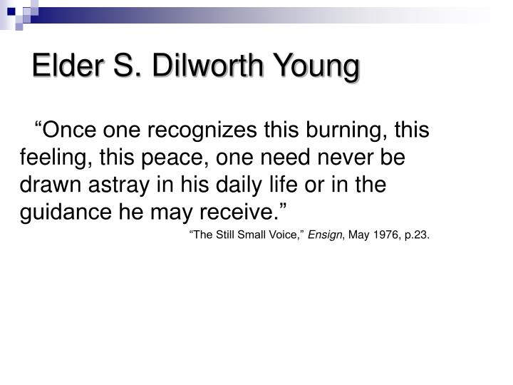 Elder S. Dilworth Young