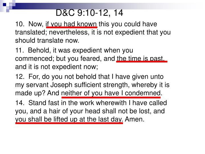 D&C 9:10-12, 14