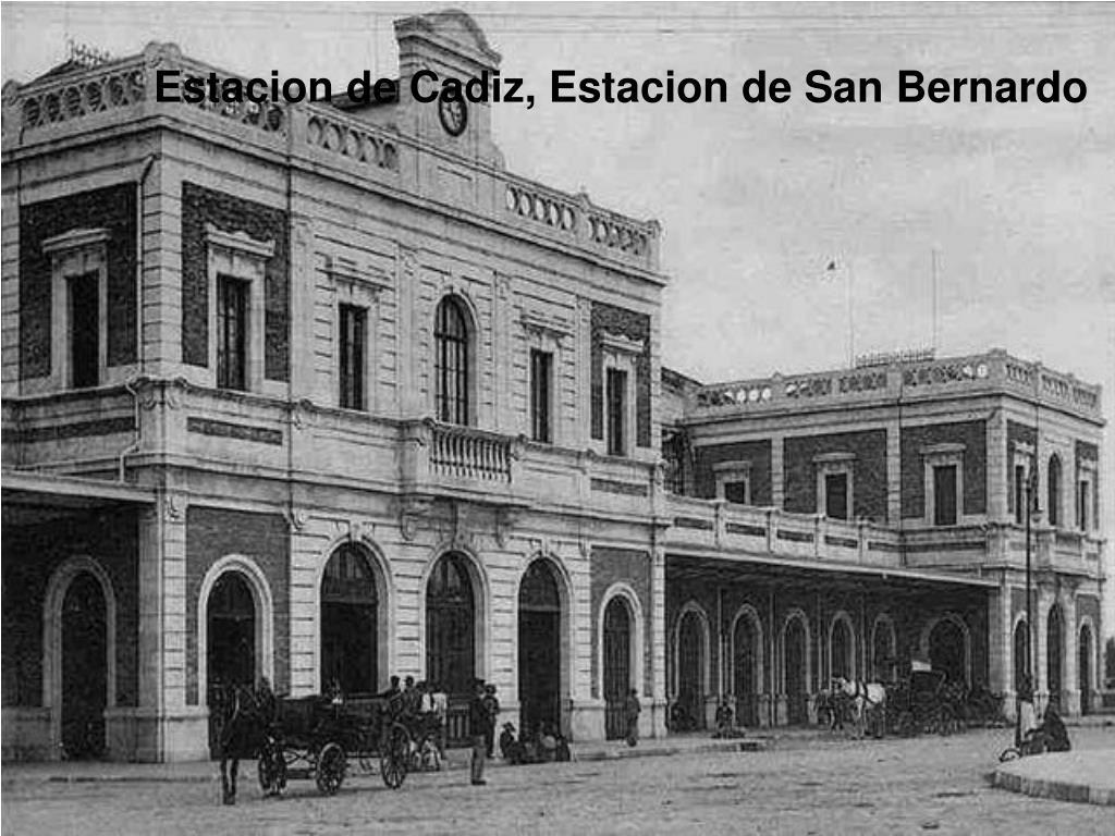 Estacion de Cadiz, Estacion de San Bernardo