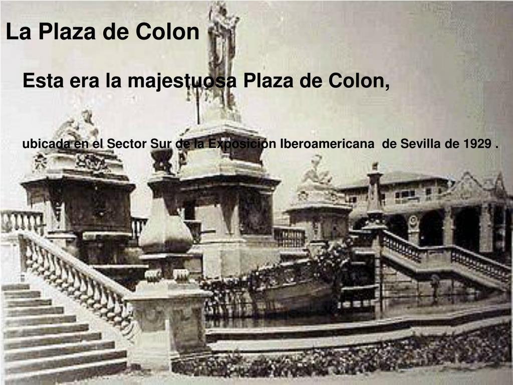 La Plaza de Colon