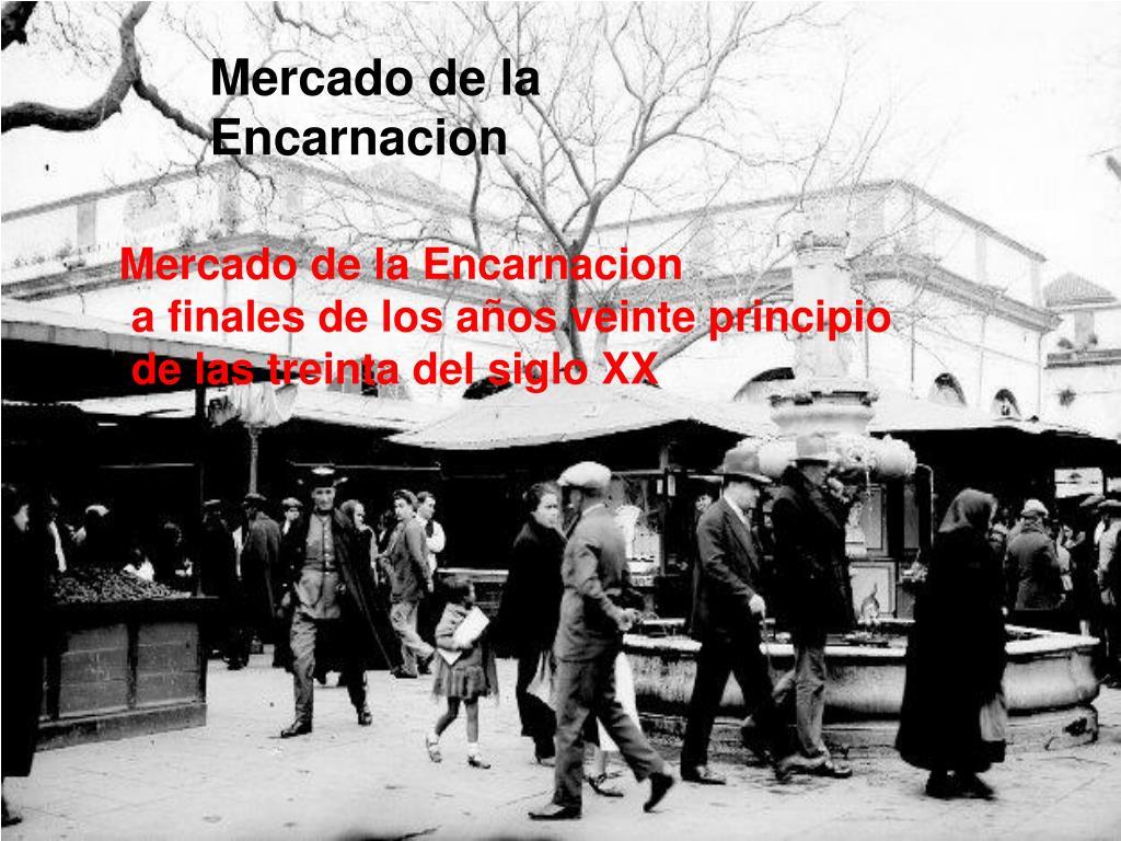 Mercado de la Encarnacion