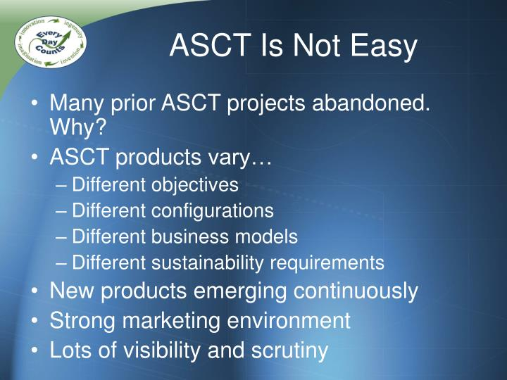 Asct is not easy