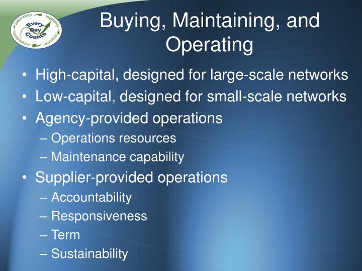 Buying, Maintaining, and Operating