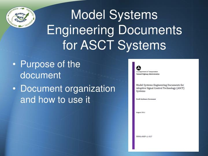 Model Systems Engineering Documents for ASCT Systems