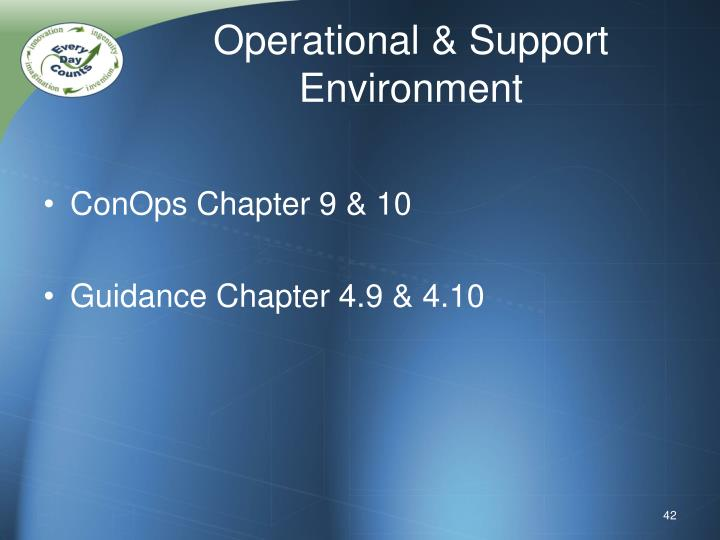 Operational & Support Environment