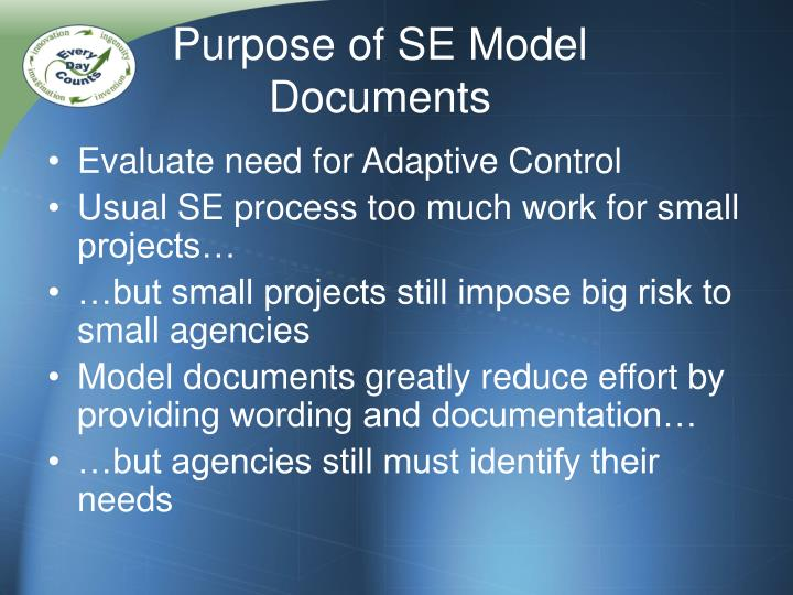 Purpose of SE Model Documents