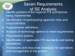 seven requirements of se analysis
