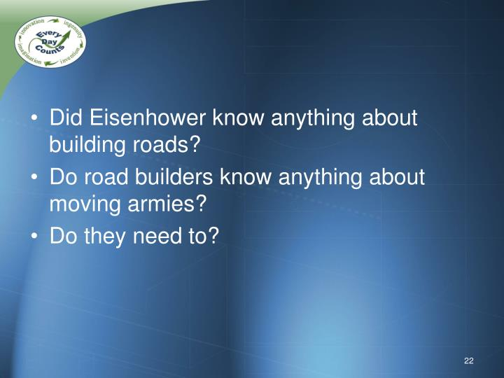Did Eisenhower know anything about building roads?
