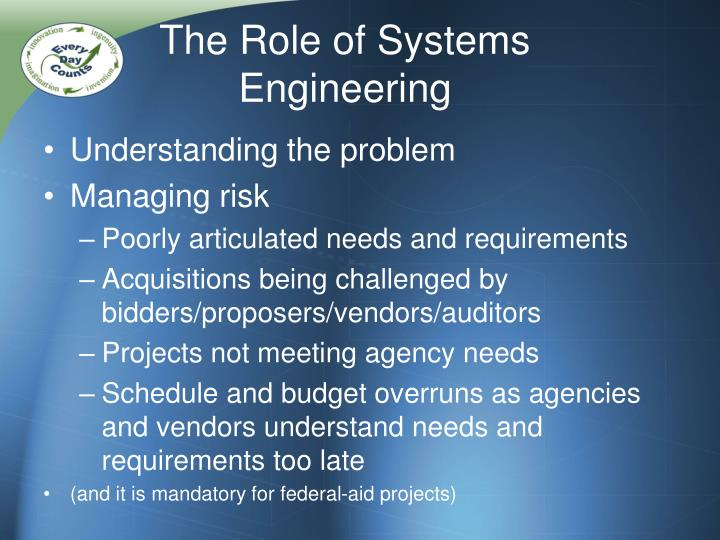 The Role of Systems Engineering