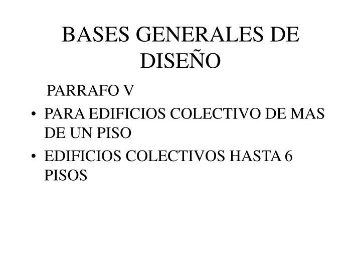 BASES GENERALES DE DISEÑO