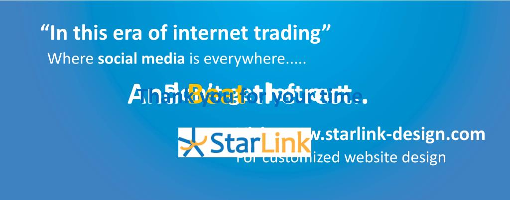 """""""In this era of internet trading"""""""