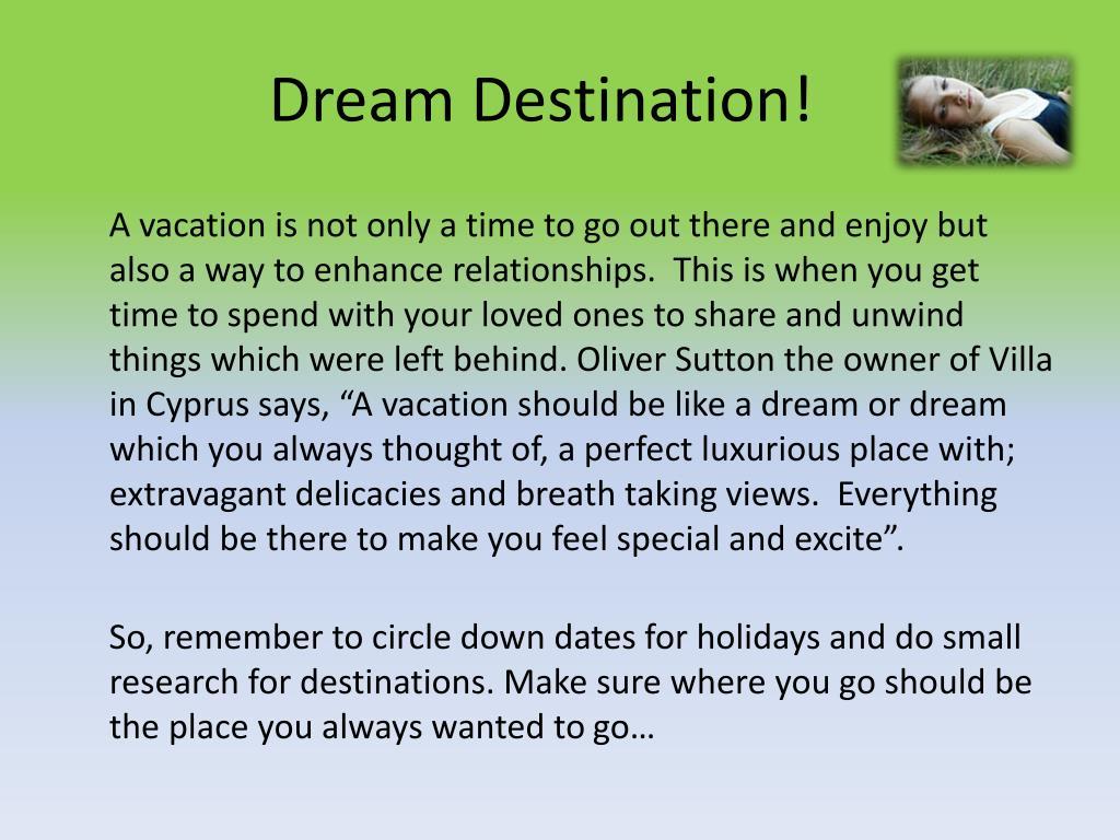 Dream Destination!