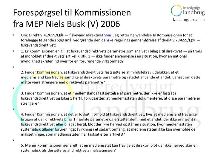 Forespørgsel til Kommissionen