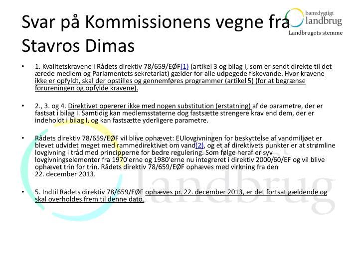 Svar på Kommissionens vegne fra