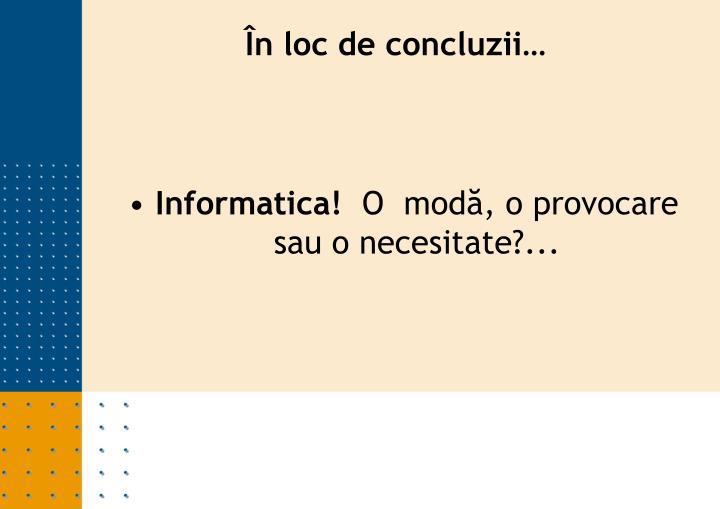 Informatica!