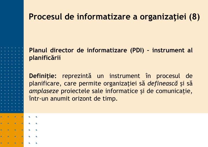 Planul director de informatizare (PDI) – instrument al planificării