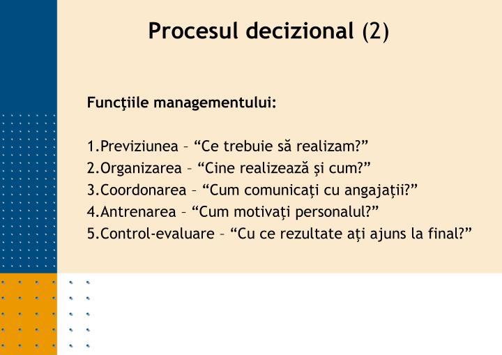 Funcţiile managementului: