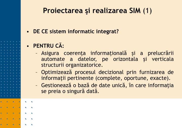 DE CE sistem informatic integrat?