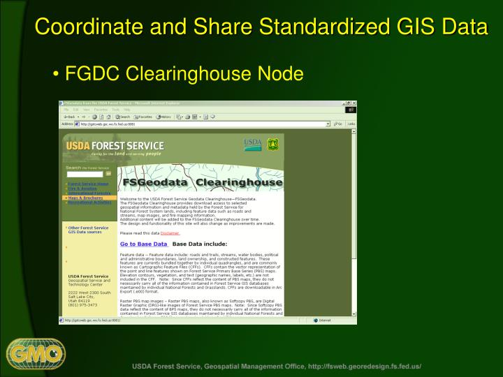 Coordinate and Share Standardized GIS Data