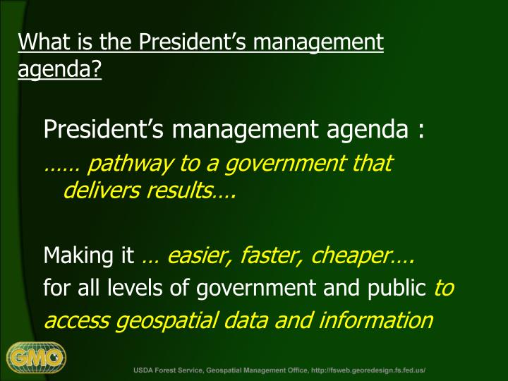 What is the President's management agenda?
