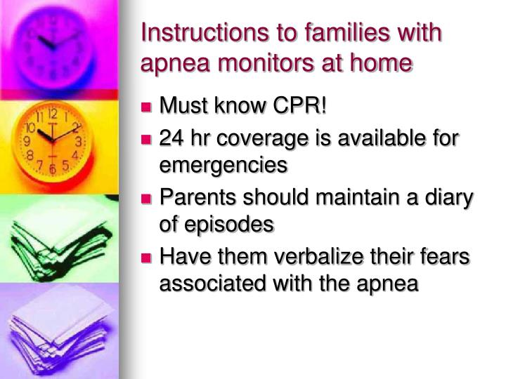 Instructions to families with apnea monitors at home
