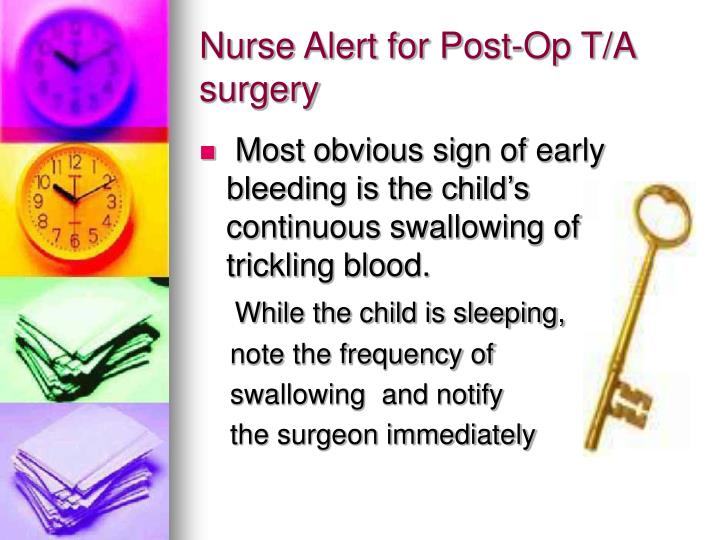 Nurse Alert for Post-Op T/A surgery