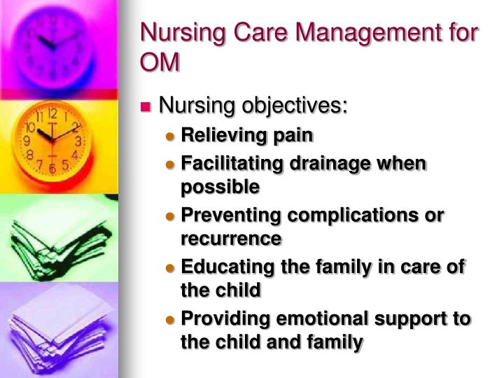 Nursing Care Management for OM