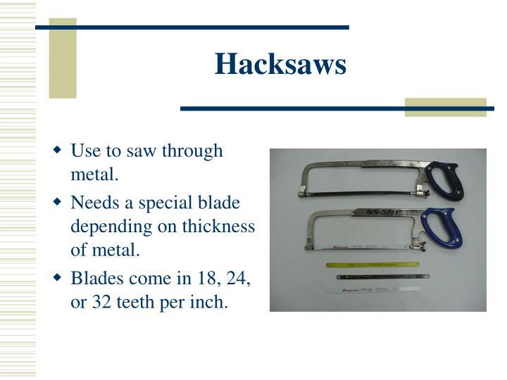 Hacksaws