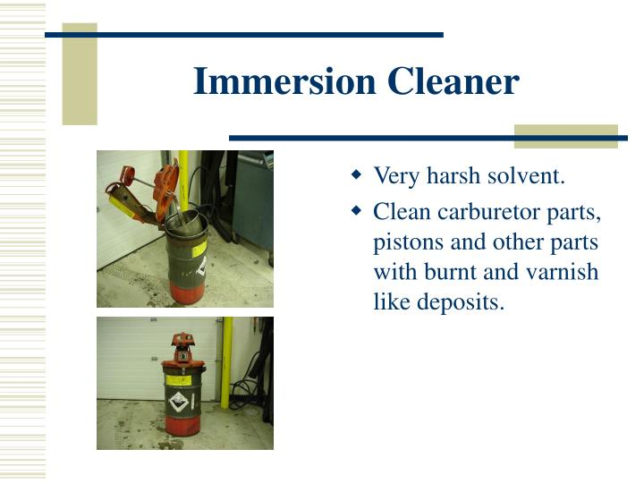 Immersion Cleaner