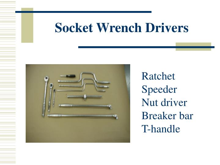 Socket Wrench Drivers
