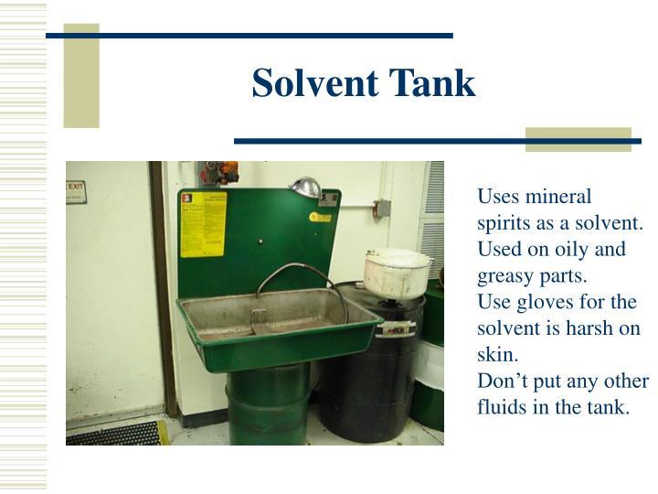 Solvent Tank