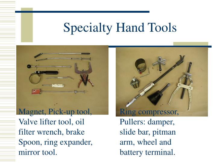 Specialty Hand Tools