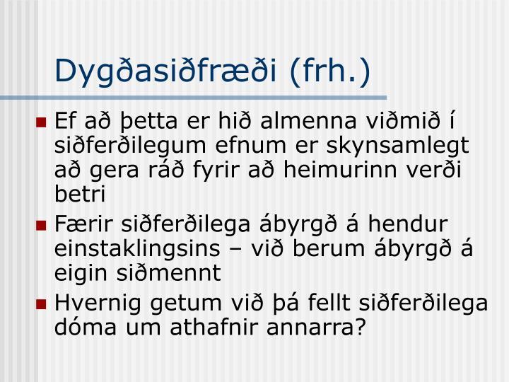 Dygðasiðfræði (frh.)