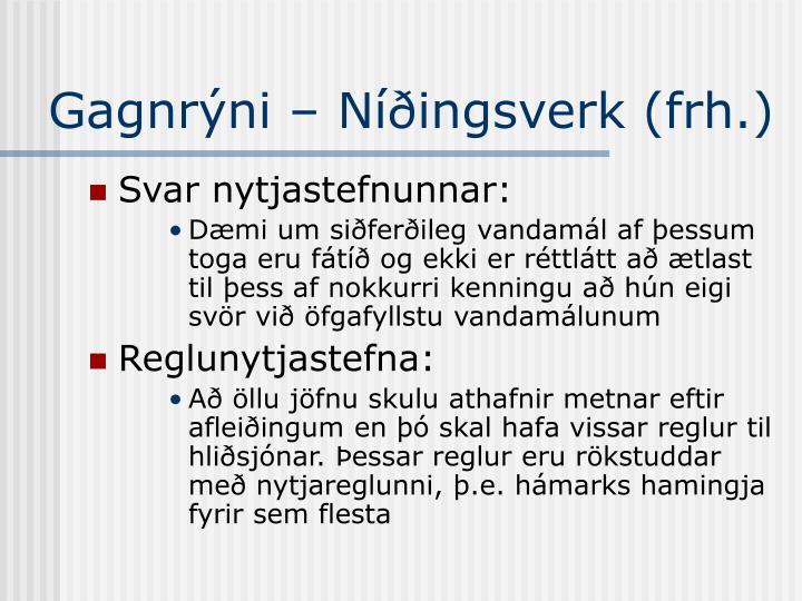 Gagnrýni – Níðingsverk (frh.)