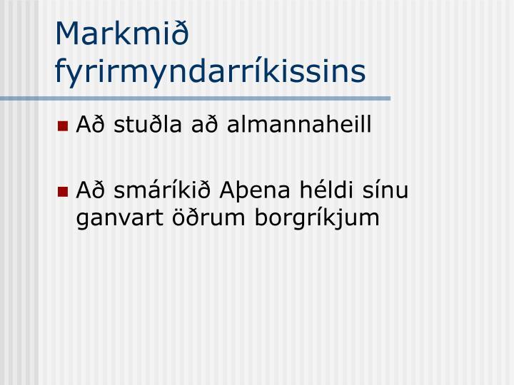Markmið fyrirmyndarríkissins