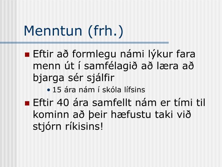 Menntun (frh.)