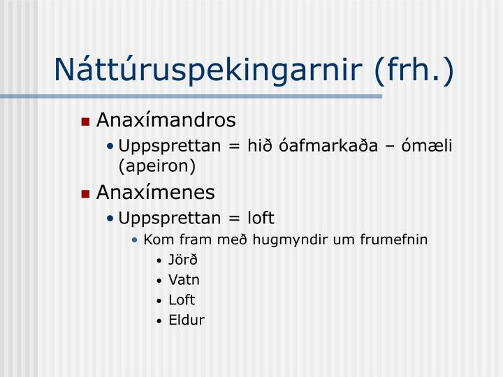 Náttúruspekingarnir (frh.)