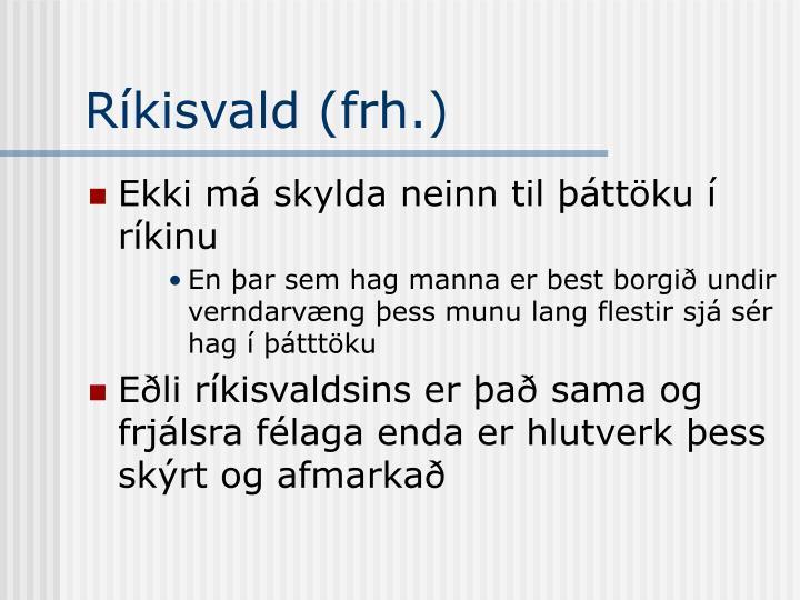 Ríkisvald (frh.)