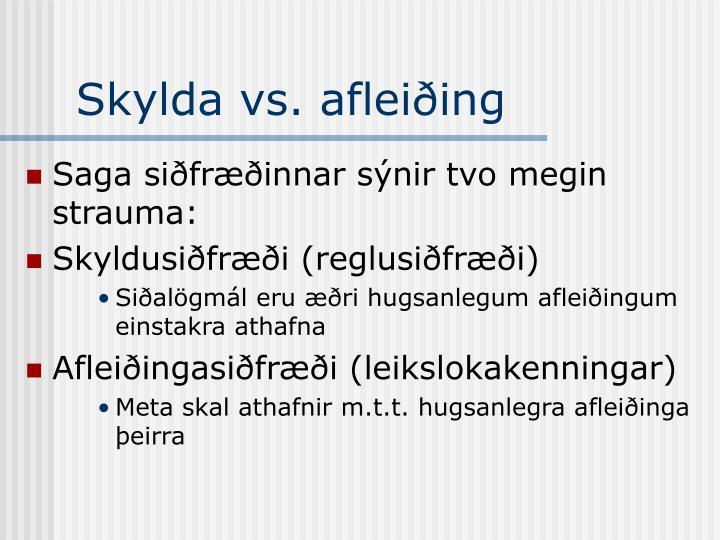 Skylda vs. afleiðing