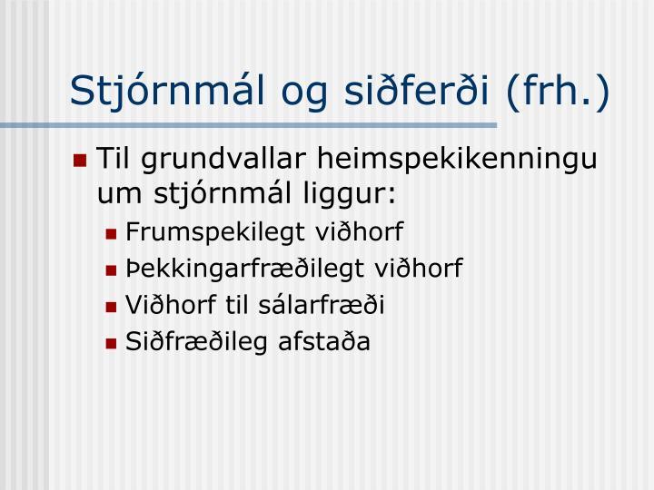 Stjórnmál og siðferði (frh.)