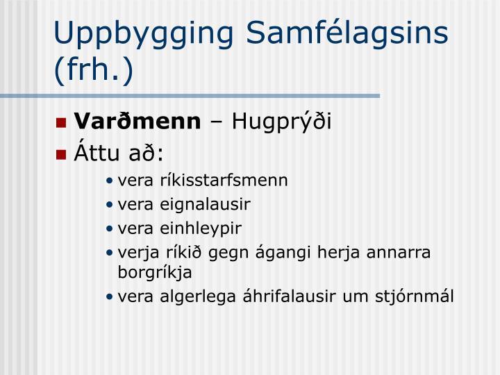 Uppbygging Samfélagsins (frh.)