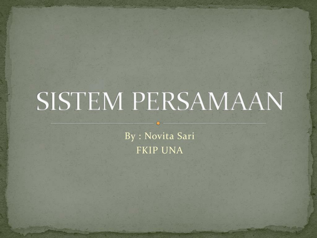 SISTEM PERSAMAAN