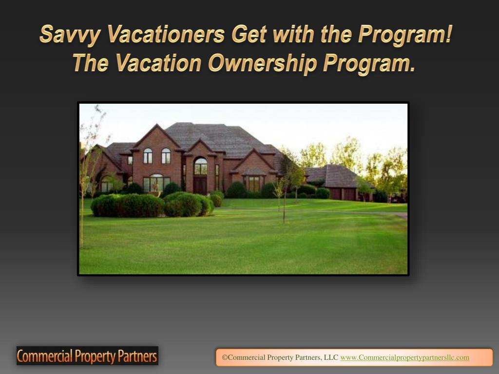 Savvy Vacationers Get with the Program!