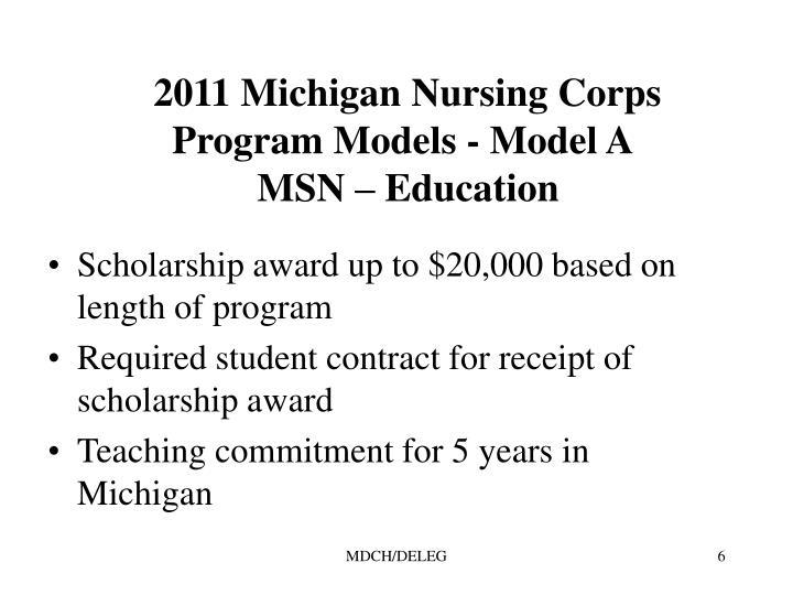 2011 Michigan Nursing Corps Program Models - Model A