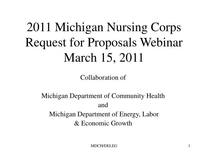 2011 michigan nursing corps request for proposals webinar march 15 2011