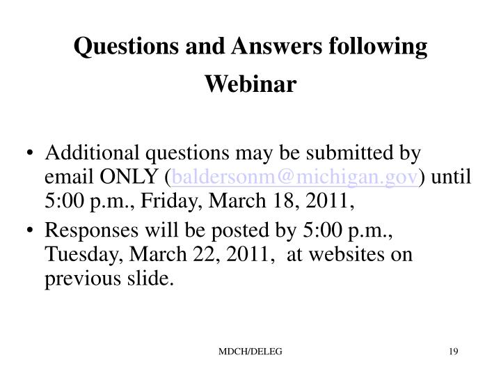 Questions and Answers following Webinar
